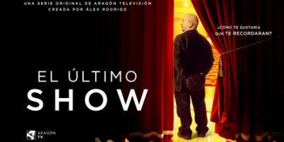 El último show, una ficción original de Aragón Televisión