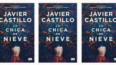 La chica de nieve, de Javier Castillo