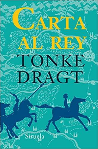 Carta al rey, de Tonke Dragt