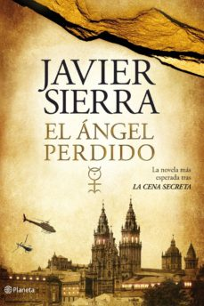 Javier Sierra - El ángel perdido