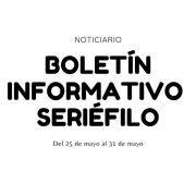 Boletín informativo seriéfilos - Del 25 de mayo al 31 de mayo de 2020
