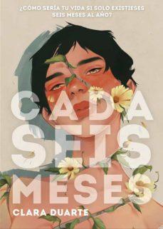Cada seis meses, Clara Duarte