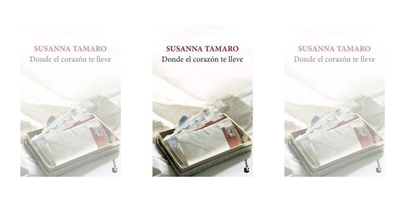Donde el corazón te lleve - Susanna Tamaro