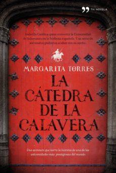 Margarita Torres - La cátedra de la calavera