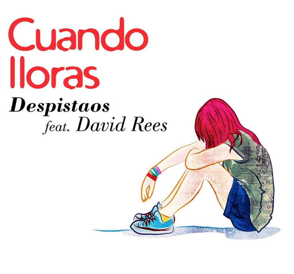 Despistaos feat David Rees - Cuando lloras
