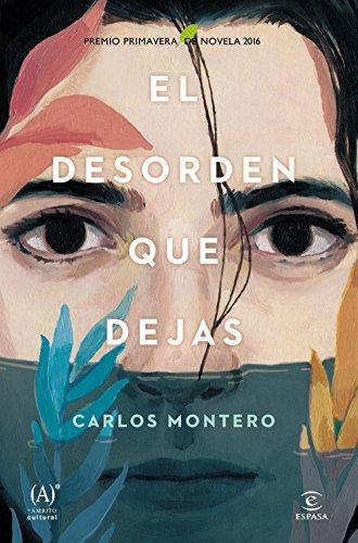 Carlos Montero - El desorden que dejas
