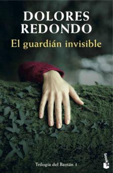 Dolores Redondo - El guardián invisible