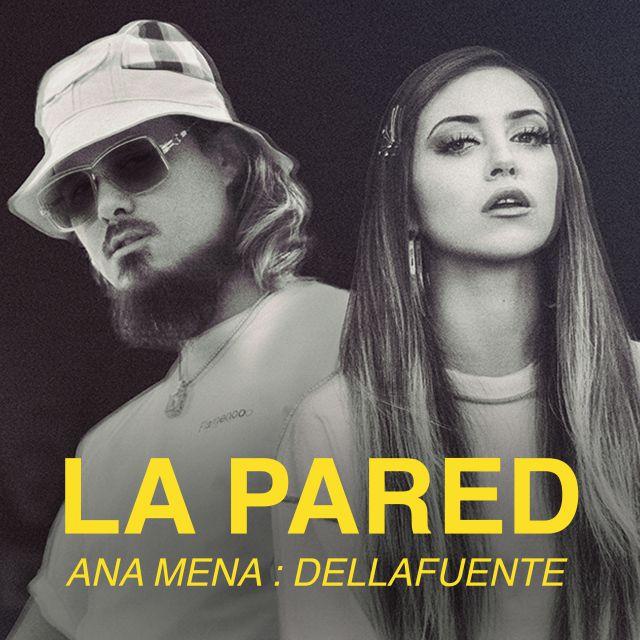 Ana Mena y Dellafuente - La Pared