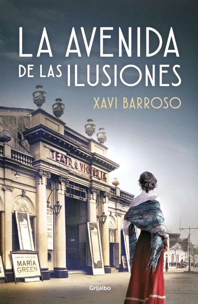 La avenida de las ilusiones - Xavi Barroso-1