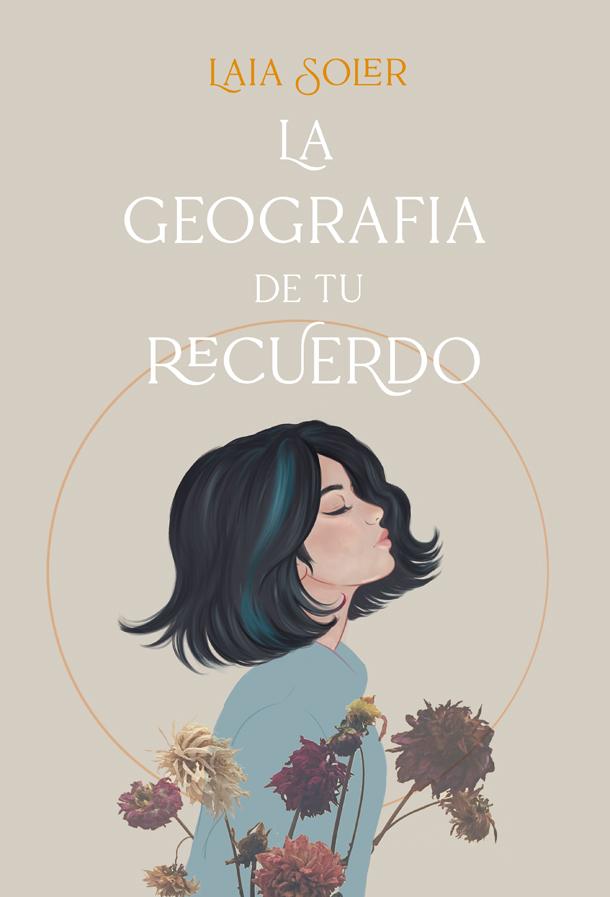 La geografía de tu recuerdo - Laia Soler