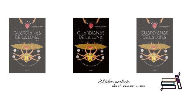 El libro perfecto - Guardianas de la luna