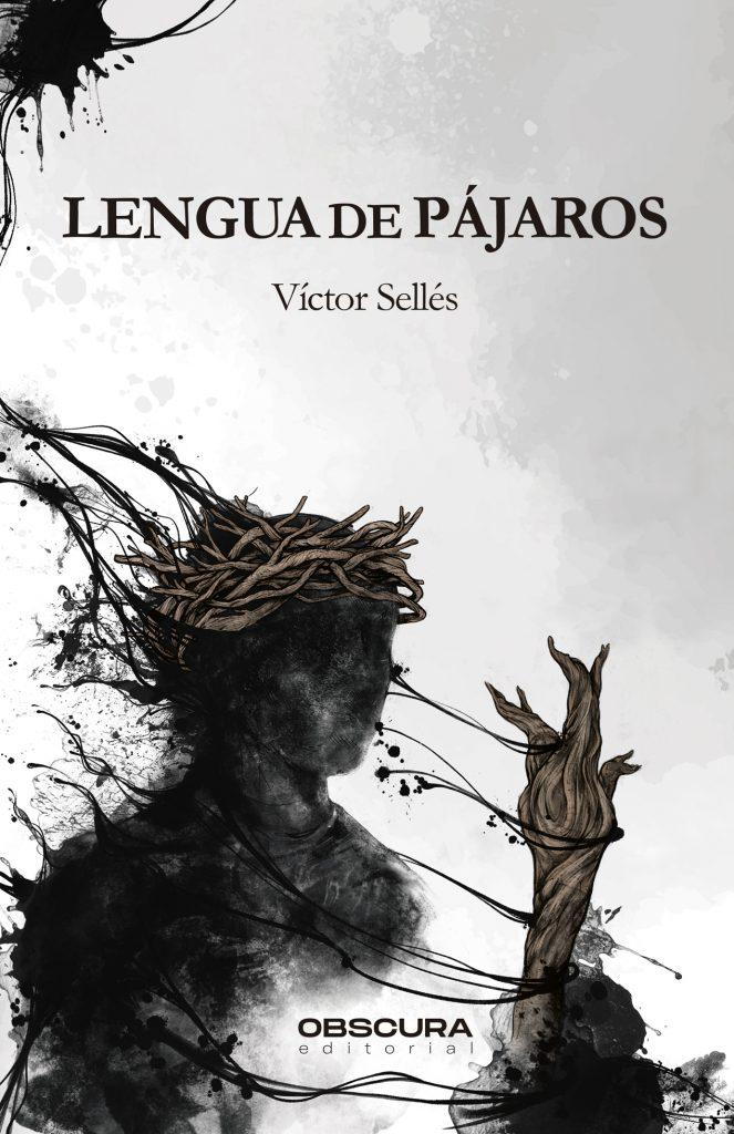 Lengua de pájaros - Víctor Sellés