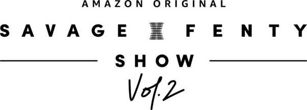 Savage x Fenty Show Vol. 2