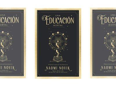 Reseña de 'Una educación mortal'