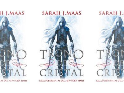 Reseña de 'Trono de cristal'